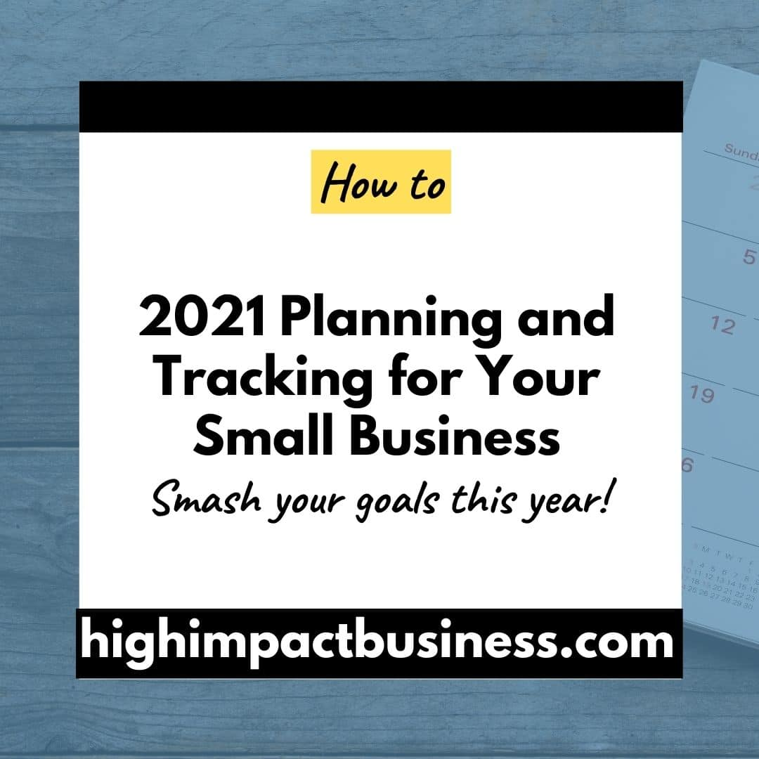 2021 Planning and Tracking for your Small Business