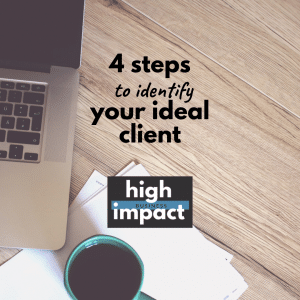 Read more about the article 4 steps to identify your ideal client