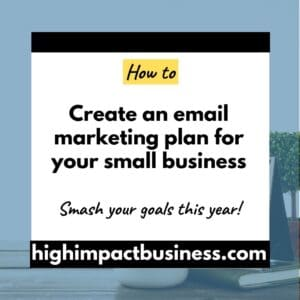 How to create an email marketing plan for your small business